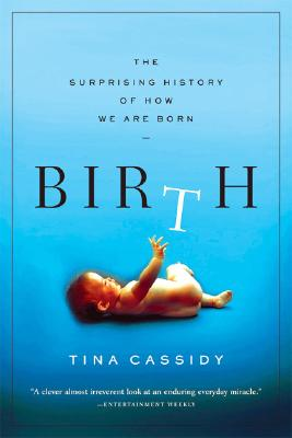 Birth By Cassidy, Tina