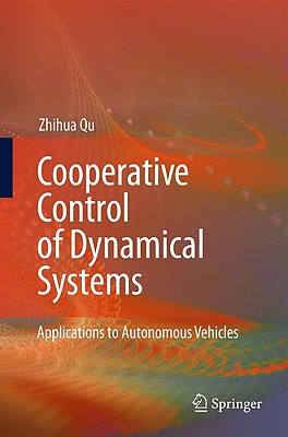 Cooperative Control of Dynamical Systems By Qu, Zhihua